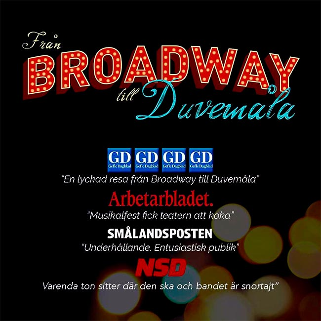 Från Broadway till Duvemåla Reviews