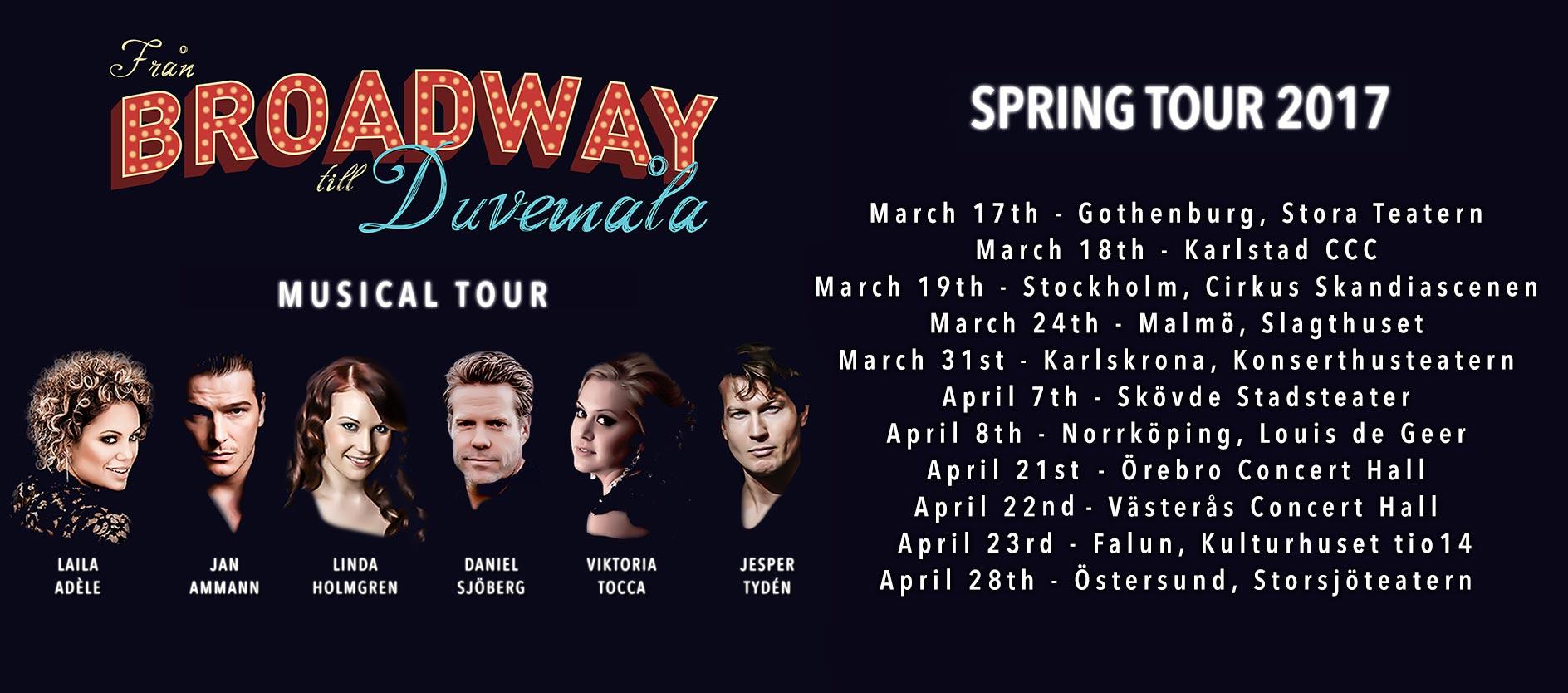 Från Broadway till Duvemåla Spring Tour 2017
