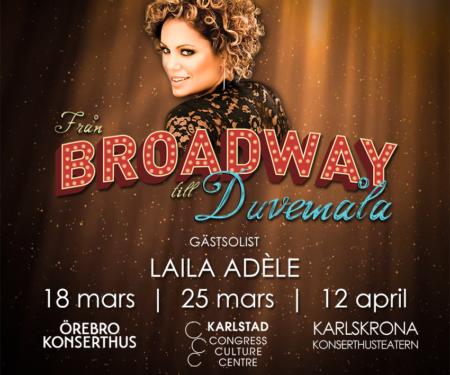 """Laila gästspelar på musikalkonsertturnén """"Från Broadway till Duvemåla"""""""