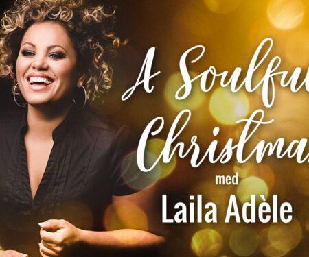 Ny julshow med Laila Adèle!